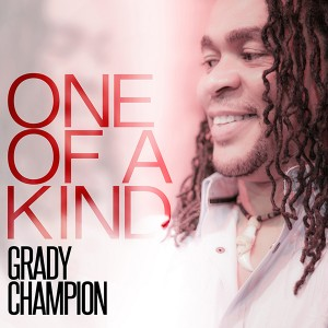 Grady Champion One Of A Kind(600)