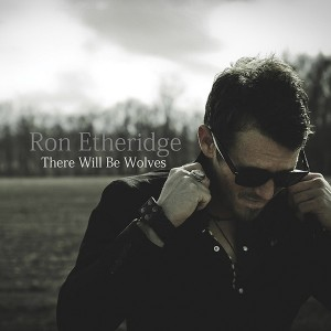 Ron E. There Will Be Wolves(600)